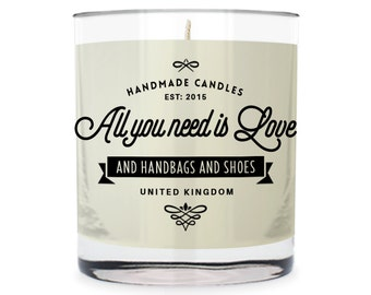 All You Need Is Love ~ And Handbags And Shoes Scented Glass Candle