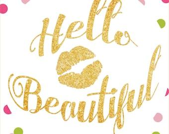 Hello Beautiful Sign Digital Download