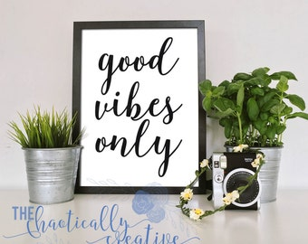 Good Vibes Only, good vibes, PNG, SVG, Cutting file, JPEG, Cricut, Silhouette