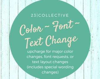Color, Font or Text Changes