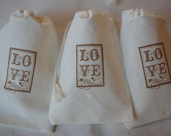 10 Wedding LOVE muslin cotton party favor bags 4x6 inch - your choice of ink color