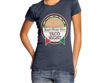 Women's Tomorrow Will Be Taco Night T-Shirt