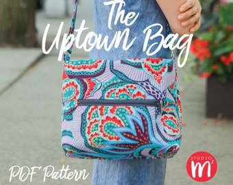 The Uptown Bag - PDF Pattern - Cross-Body Bag - Shoulder Bag - Purse - Messenger Bag - Everyday Bag