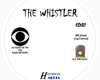 The Whistler - 484 Shows of Old Time Radio In MP3 Format OTR On 1 DVD
