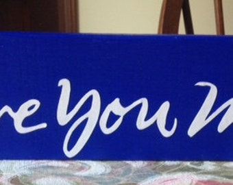 """Blue Wood Sign """"Love you more"""""""