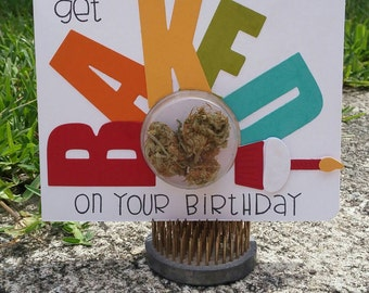Get Baked - Birthday Cannabis Greeting Card
