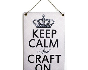 Handmade Wooden ' Keep Calm And Craft On ' Hanging Sign 149