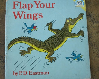 Flap Your Wings by P.D. Eastman - Published by The Best B.C.E Selected Edition c1977 - Children's Book