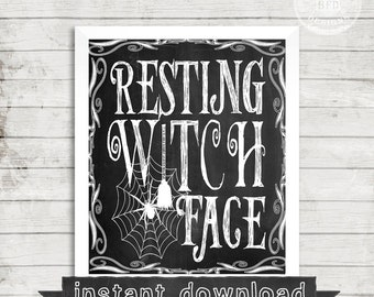 DIY PRINTABLE, Resting Witch Face, Funny, Halloween, Halloween Humor, Halloween Sign, Instant Download,  Witch, Humor, Chalkboard Sign