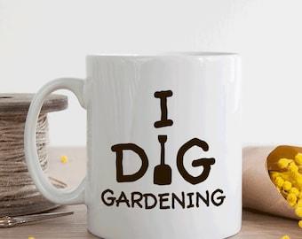 Gift for gardener, I dig gardening mug, gardening gift