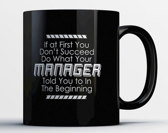 Managers Mug - Management Coffee Mug - Managerial Gifts - Funny Coffee Cup for Managers