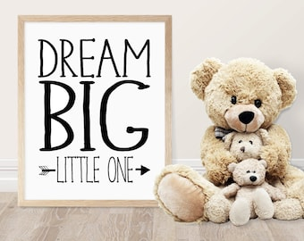 Dream Big Little One Printable - Kids Room Decor - Nursery Decor - Dream Big Quote - Quotes For Kids - Baby Shower Gift - Gift for Baby