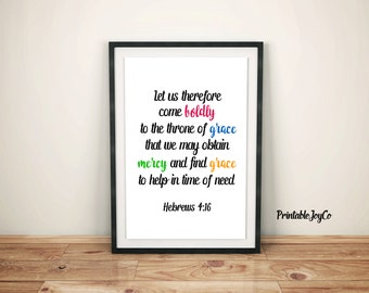 Hebrews 4:16 Bible Verse Printable Instant Download 8 x 10 Let us therefore come boldly to the throne of grace Bible Verse Wall Art Decor
