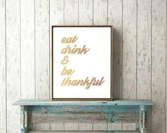 printable wall art decor thanksgiving eat drink be thankful ombre typography