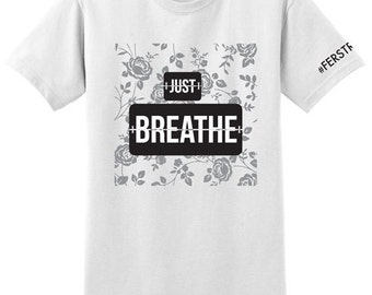 White silver Just BREATHE #ferstrong