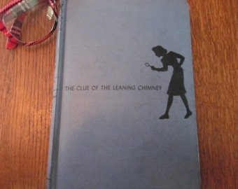Nancy Drew The Clue Of The Leaning Chimney 1949 By Carolyn Keene