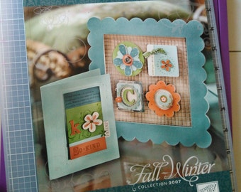 "Stampin Up! ""Fall Winter Collection"" 2007 Idea Book"