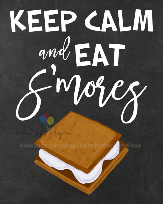 Keep Calm And Eat S'mores Chalkboard Sign
