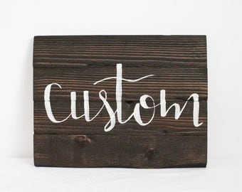 Custom Wood Sign