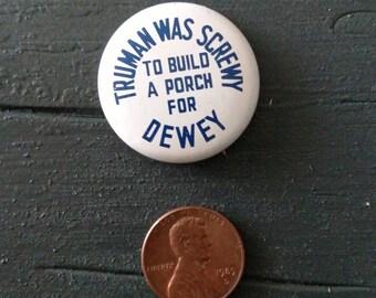 Vintage Truman/Dewey Election Button