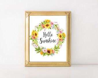 Hello Sunshine Print, Floral Print, Floral Wall Art, Floral Printable, Shabby Chic Print, Watercolor Flower Printable, Printable Sunflower
