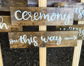 Ceremony Sign / Wedding Decor / Wood Sign / Rustic Wooden Sign