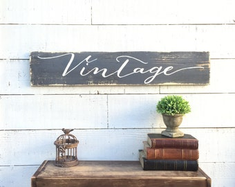 Vintage Wood Sign, Home Decor