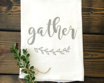 Gather Tea Towel Flour Sack Farmhouse Autumn Fall Kitchen Cottage Shabby Chic Thanksgiving