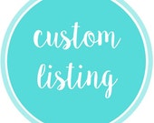 Custom Listing - janellerf