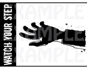 PDF: Zombie Hand Watch Your Step Sign - Halloween Crossing Sign Party Warning Caution Zone Undead Silhouette Walking Dead