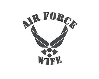 Air Force Wife decal, military, cup decal, wall art, windo decal, car decal