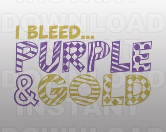 I Bleed Purple and Gold SVG File -Vector Art for Commercial & Personal Use,Download SVG Cut File for Silhouette and Cricut Cutter