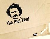 The Riel Deal kitchen dish towel. Manitoba Louis Riel silk screened cotton tea towel.