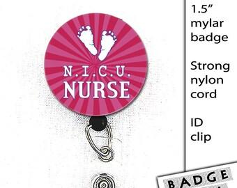 NICU Nurse Badre Reel Mylar Button 1.5 inch Badge Reel snap clip ID