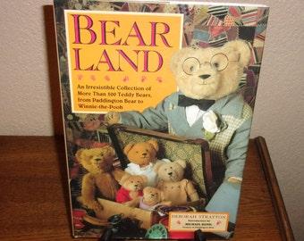 Bear Land by Deborah Stratton-HC Book w/DJ-1992 1st Ed/1st Print-Collection of over 500 Teddy Bears