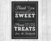 Printable 5x7 Black and White Chalkboard Wedding Candy Buffet Sign - Thank You For Making Our Day So Sweet, Please Fill A Bag With Treats