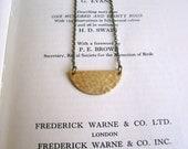 Golden Half Moon necklace - textured brass semi circle on fine chain - minimalist