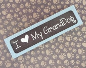 WOODEN BLOCK SIGN I Love (heart) My Granddog | Wood Metal - Grandma Grandmother Gift | Painted Blue Chalky Finish | Dye Sublimation