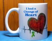 Heart Transplant Gift, Coffee Mug, Transplant Recipient Gift, Transplant Patient, Gift of Life, Heart Transplant, Gift for Heart Transplant