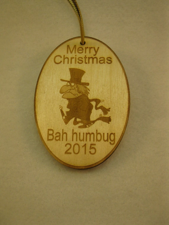 Personalized wooden Bah humbug wooden 2016 christmas ornament or tag