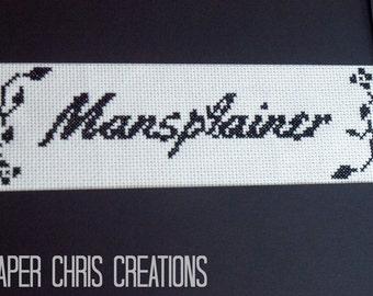 Subversive Cross Stitch Pattern, Mansplainer, PDF, Digital Download