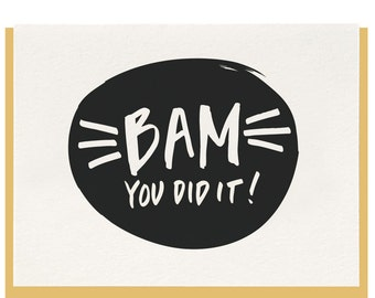 Letterpress 'Bam You Did It' Greeting