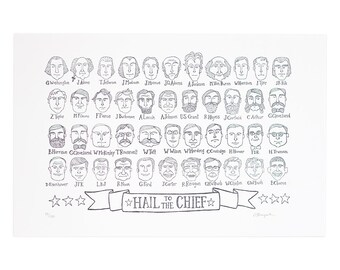 Hail to the Chief Letterpress Print