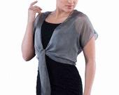 Promo Sale Silvr Grey Tie Front Silk Chiffon Shrug/ Bolero  / Sizes XS - 2X
