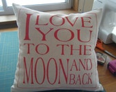 Pillow Cover ..... I Love You to The Moon And Back... Pillow Cover.....Zipper bottom closer