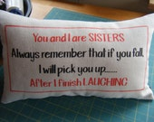 Sister Humour Pillow - Unbleached Cotton Canvas in Red and Black lettering