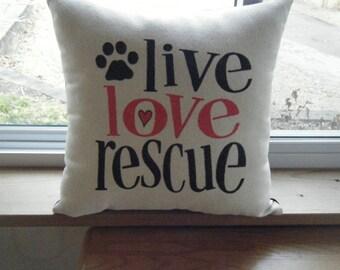 Pillow - live love rescue