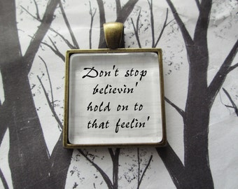 Don't Stop Believin by Journey Song Lyric Pendant