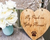 My People are Getting Married - Engagement Photo Prop - Wedding Sign for Dogs
