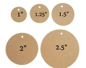 "Kraft Round Tags, Circle Kraft Tags, Round Circle Tags, Die Cut Paper Circles, Price Tags, Sizes 1"", 1.25"", 1.5"", 2"", 2.5 inch"